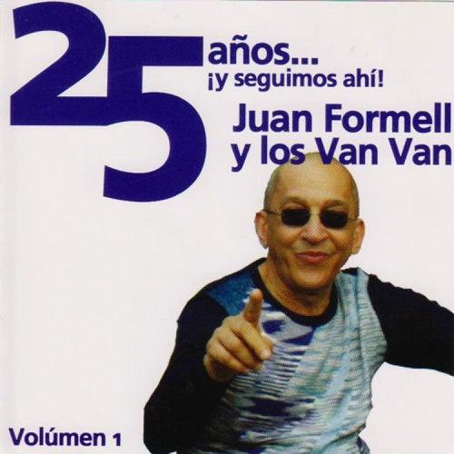 25 Años ¡Y Seguimos Ahi! by Juan Formell