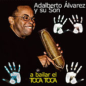 A Bailar el Toca Toca by Adalberto Alvarez