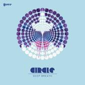 Deep Breath by Circle