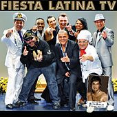 Fiesta Latina TV by Various Artists