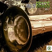 Full of Brass, Vol. 2 by Various Artists