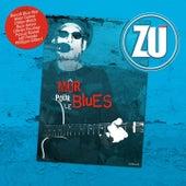 Mûr pour le blues by ZU