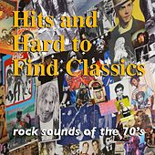 Sounds of the 70s (Hits & Hard to Find Classics) by Various Artists