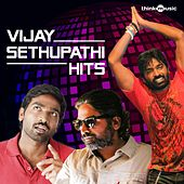 Vijay Sethupathi Hits by Various Artists