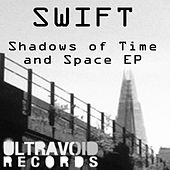 Shadows of Time and Space EP by Swift