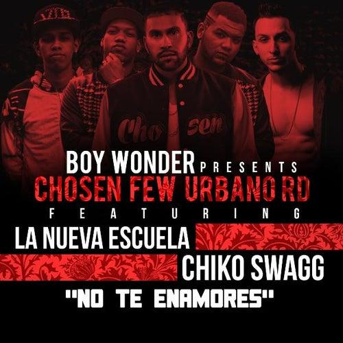 No Te Enamores (feat. Chiko Swagg) by Nueva Escuela