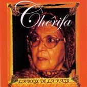 La voix de la paix by Cherifa