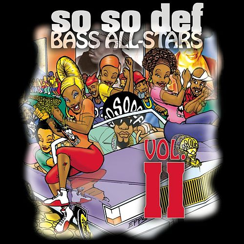 So So Def Bass All-Stars Vol. II by Various Artists