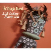 21st Century Mirror Men by The Magic Band