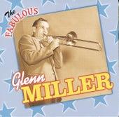 The Fabulous Glenn Miller by Glenn Miller