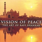 Vision of Peace: The Art of Ravi Shankar by Ravi Shankar