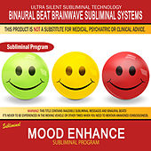 Mood Enhance by Binaural Beat Brainwave Subliminal Systems