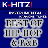 Instrumental Karaoke Best of Hip-Hop & R&B by K-Hitz!