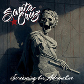 Screaming For Adrenaline by Santa Cruz