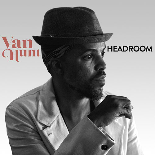 Headroom by Van Hunt