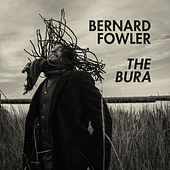 The Bura by Bernard Fowler
