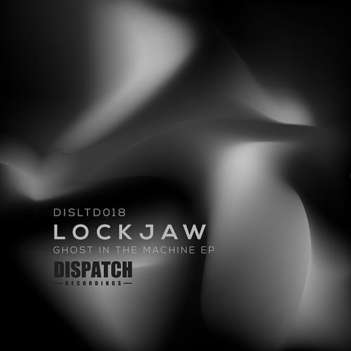 Ghost in the Machine EP by Lockjaw