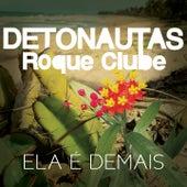 Ela É Demais by Detonautas