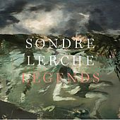 Legends by Sondre Lerche