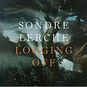 Logging Off by Sondre Lerche