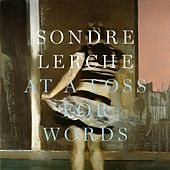 At A Loss For Words by Sondre Lerche