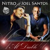 Al Diablo (feat. Joel Santos) by Nitro