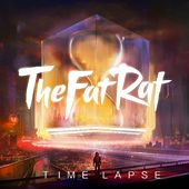 Time Lapse by TheFatRat