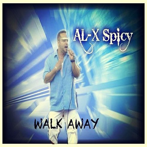 Walk Away by Al-X Spicy