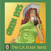 Green Eyes (feat. Mike Lusk) by The C.R. Ecker Band