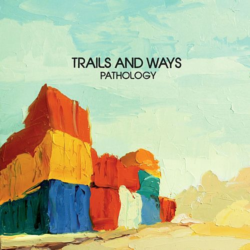 Pathology by Trails and Ways