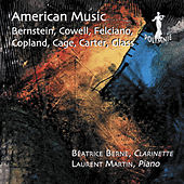 American Music: Bernstein, Cowell, Felciano, Copland, Cage, Carter, Glass by Laurent Martin