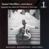Daniel Marillier, contrebasse by Quintette des Solistes de l'Orchestre d'Auvergne