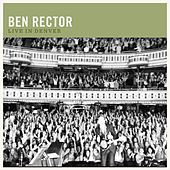 Live in Denver by Ben Rector
