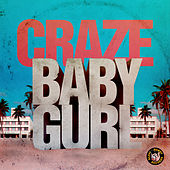 Baby Gurl by The Craze