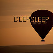 Deep Sleep Music System - 20 Soothing Tracks to Fall Asleep Quickly by Sleep Music System