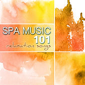 Spa Music 101 - Relaxation Songs for Mindfulness & Brain Stimulation, Ultimate Wellness Center Sounds, REM Deep Sleep Inducing, Regulate Sleeping Pattern by Spa Music Relaxation Meditation