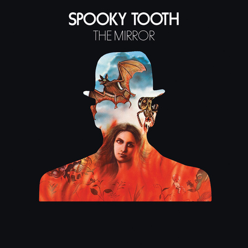 The Mirror by Spooky Tooth