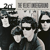 20th Century Masters: The Millennium Collection: Best Of The Velvet Underground by The Velvet Underground