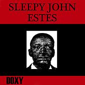 Sleepy John Estes (Doxy Collection, Remastered) by Sleepy John Estes