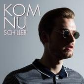 Kom Nu by Schiller