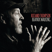 Beatnik Walking by Richard Thompson