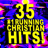 35 #1 Running Christian Hits! by Christian Workout Hits Group