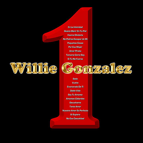 1 by Willie Gonzalez