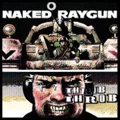 Throb, Throb by Naked Raygun
