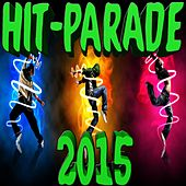 Hit-Parade 2015 by Various Artists