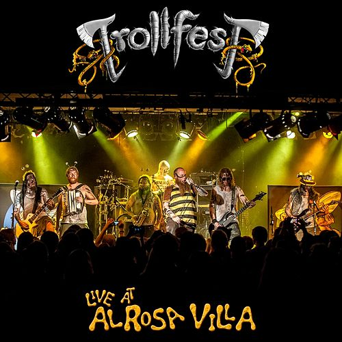 Live at Alrosa Villa by TrollfesT