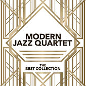 Modern Jazz Quartet - The Best Collection by Modern Jazz Quartet