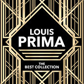 Louis Prima - The Best Collection by Louis Prima