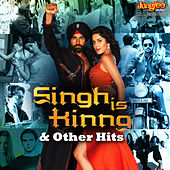 Singh Is Kinng & Other Hits by Various Artists