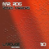 Roses Mirrors - Single by Mr.Rog